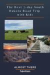 Pinterest South Dakota 7-day Road Trip with Kids