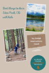 Best things to do in Estes Park with kids